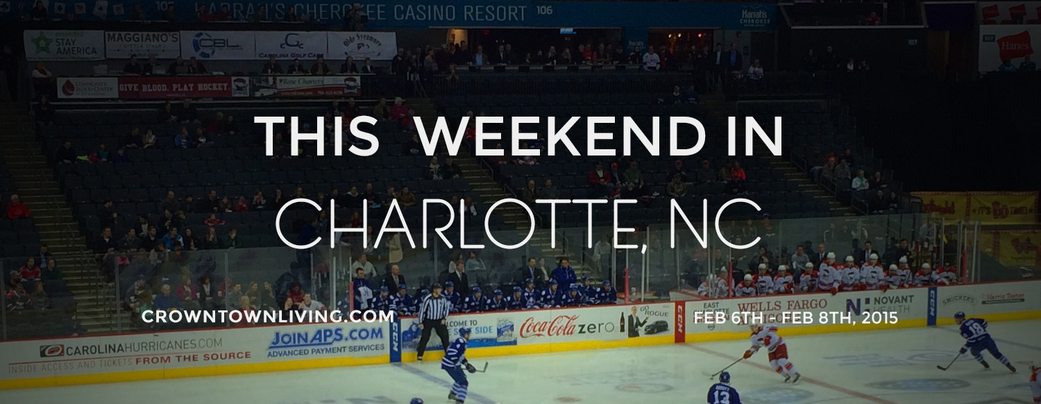 this-weekend-in-clt-2015-02-06